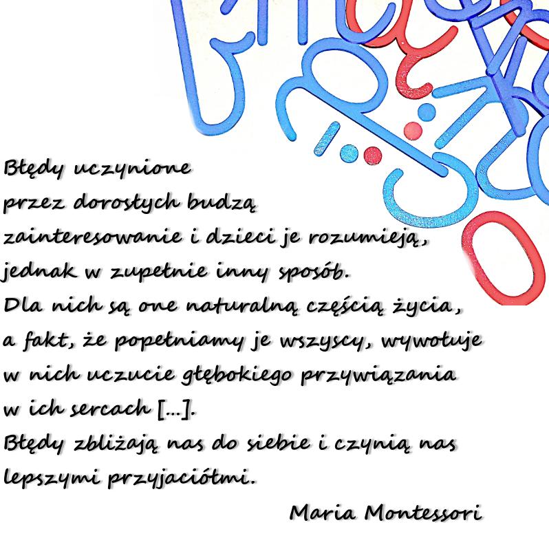 ruchomy alfabet cytat Montessori błędy dorosłych